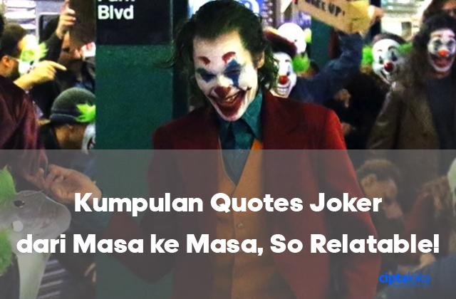 kumpulan quotes joker dari masa ke masa so relatable